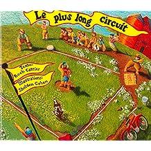 Le Plus Long Circuit
