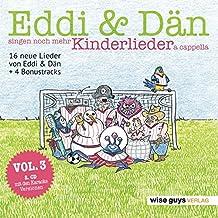 Eddi & Dän singen noch mehr Kinderlieder a cappella