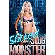 Slicked by the Mutant Slug-Monster (BBW BDSM TENTACLE MONSTER EROTICA) (City of Monsters Book 3) (English Edition)
