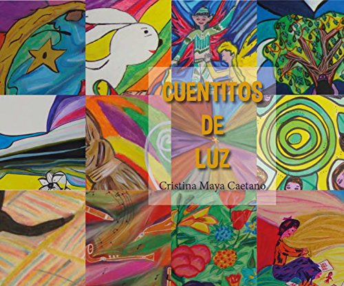Cuentitos de Luz por Cristina Maya Caetano