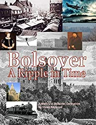 Bolsover: A Ripple In Time