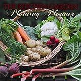 Kitchen Garden Planting Planner 2011