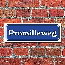 46x10 cm gewölbt /& Motiv geprägt Strassennamenschild Promilleweg Blechschild