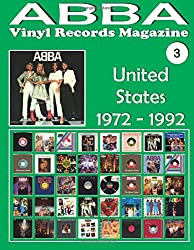 ABBA - Vinyl Records Magazine No. 3 - United States (1972-1992): Discography edited by Playboy, Atlantic, Polydor. - Full Color.: Volume 3