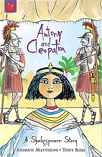 Antony And Cleopatra: Shakespeare Stories for Children: Super Crunchies
