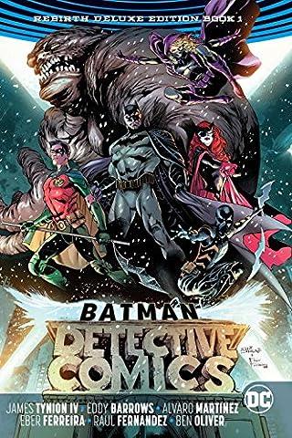 Batman: Detective Comics: The Rebirth Deluxe Edition Book 1 (Rebirth) (Justice League Animated Series)