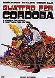 Quattro per Cordoba(versione restaurata)
