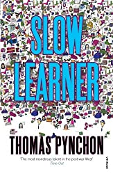 Slow Learner: Early Stories by Thomas Pynchon (1995-02-16)