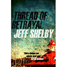 Thread of Betrayal (The Joe Tyler Series Book 3)