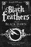 Black Feathers by Joseph D'Lacey (2013-04-04) - Joseph D'Lacey