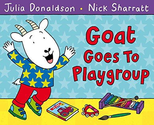 Goat Goes to Playgroup por Julia Donaldson