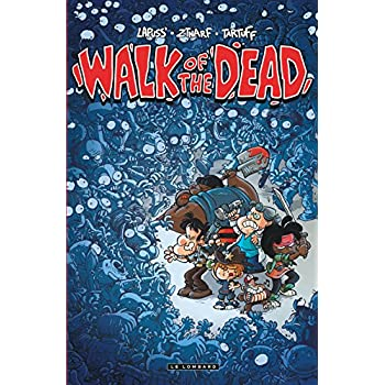 Walk Of the Dead - tome 0 - Walk Of the Dead