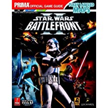 Star Wars Battlefront II: The Official Strategy Guide (Prima Official Game Guides) by Michael Knight (2005-10-27)