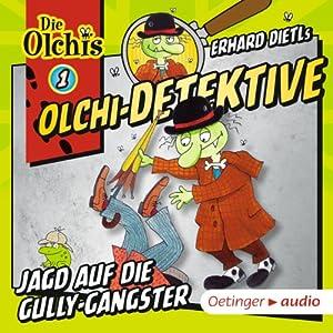 Jagd auf die Gully-Gangster: Die Olchi-Detektive 1