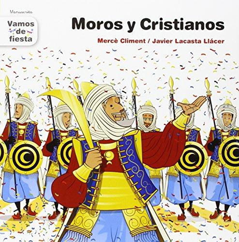 Moros Y Cristianos. Manuscrita (Vamos de fiesta)