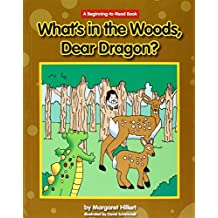 What's in the Woods, Dear Dragon? (Beginning-To-Read - Dear Dragon) by Margaret Hillert (2013-01-15)
