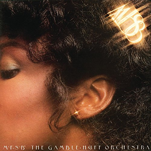 Mfsb, The Gamble-Huff Orchestra