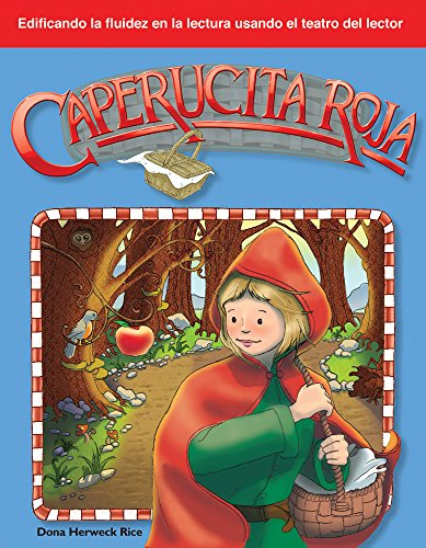 Caperucita Roja (Little Red Riding Hood) (Building Fluency through Reader's Theater)
