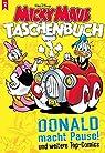 Micky Maus Taschenbuch 11: Donald macht Pause und weitere Top-Comics par Disney