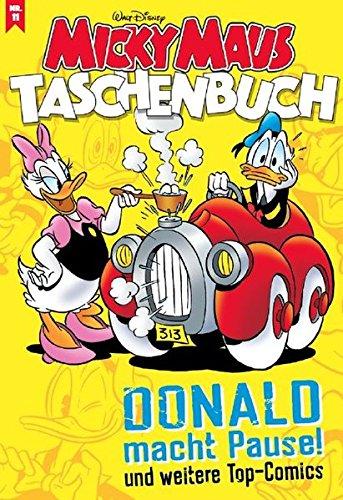 Micky Maus Taschenbuch 11: Donald macht Pause und weitere Top-Comics -