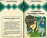 Chimères en Sierra Leone (Collection Harlequin)
