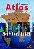 Atlas des écoles. Histoire Géographie Cycle 3