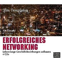 Erfolgreiches Networking: Lebenslange Geschäftsbeziehungen aufbauen (Dein Erfolg)