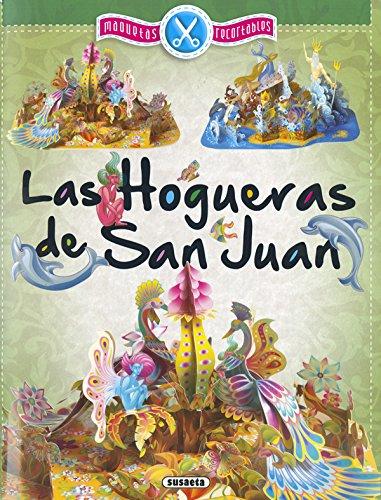 Las Hogueras de San Juan, maquetas recortables por Susaeta Ediciones S A