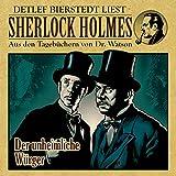 Der unheimliche Würger (Sherlock Holmes : Aus den Tagebüchern von Dr. Watson)
