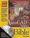 AutoCAD 2004 Bible (Bible (Wiley))