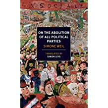 On the Abolition of All Political Parties (NYRB Classics) (English Edition)