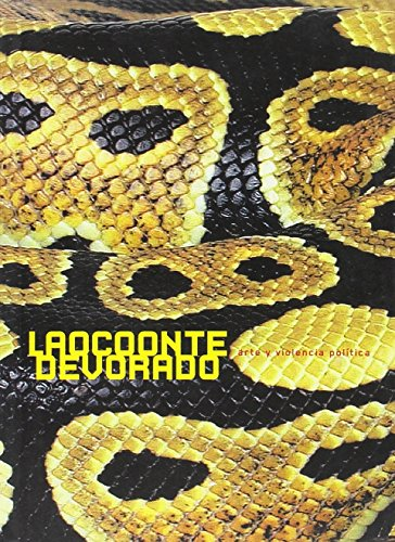 Descargar Libro Laoconte devorado: Political Violence and Art de Aa.Vv.