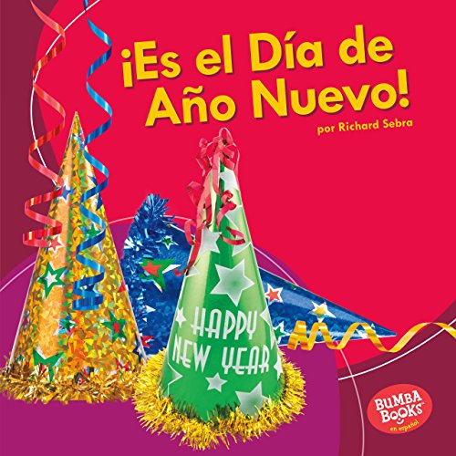 Nuevo! (It's New Year's Day!) (Bumba Books ® en español - ¡Es una fiesta! (It's a Holiday!)) (Spanish Edition) ()