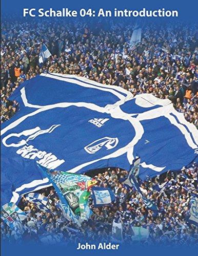 Schalke 04: An introduction