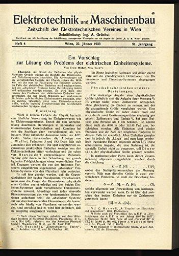Ein Vorschlag zur Lösung des Problems der elektrischen Einheitensysteme, in: ELEKTRONIK UND MASCHINENBAU, Heft 4/1933 (51. Jg.).