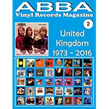 ABBA - Vinyl Records Magazine No. 2 - United Kingdom (1973 - 2016): Discography edited by Epic, Polydor, Polar... - Full Color.