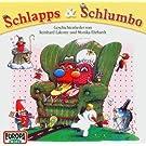Schlapps Und Schlumbo by REINHARD LAKOMY (2004-05-10)