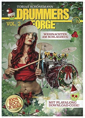 Drummers Forge: Weihnachten am Schlagzeug Vol.2: Da rappelt's unter'm Weihnachtsbaum!