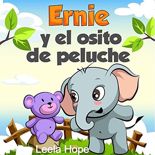 Ernie y el osito de peluche por Leela Hope