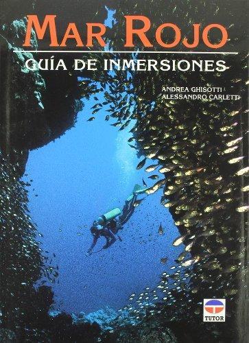 Mar Rojo - Guia de Inmersiones por Alessandro Carletti
