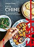 Easy Chine : Les meilleures recettes de mon pays tout en images...