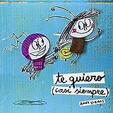Te Quiero (Casi Siempre) (Otros libros de gran formato) de Anna Llenas (5 feb 2015) Tapa dura