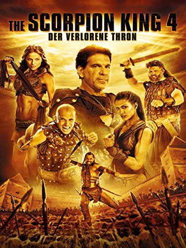 The Scorpion King 4 - Der verlorene Thron Film