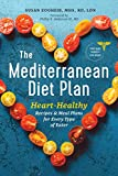 The Mediterranean Diet Plan: Heart-Healthy Recipes & Meal Plans for Every Type of