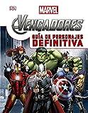 Los Vengadores. Guía de personajes definitiva