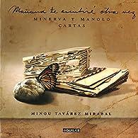 Mañana te escribiré otra vez: Minerva Y Manolo Cartas par  Minou Tavarez Mirabal