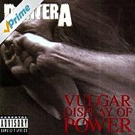 Vulgar Display Of Power [Explicit]