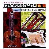 Eric Claptop: Crossroads Guitar Festival 2004
