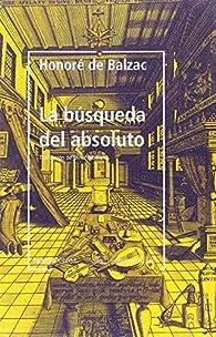 La búsqueda del absoluto par Honoré de Balzac