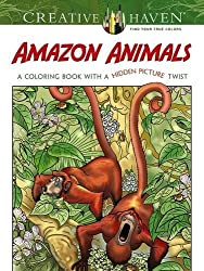 Creative Haven Amazon Animals: A Coloring Book with a Hidden Picture Twist (Creative Haven Coloring Books)